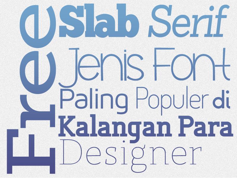 featured Font Slab-Serif Fonts Jenis Font Paling Populer Dikalangan Para Desainer
